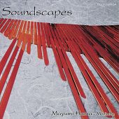 Soundscapes: Music for Marimba and Percussion