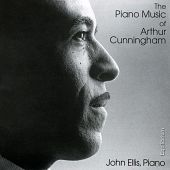 The Piano Music of Arthur Cunningham