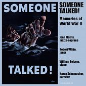 Someone Talked! - Memories of World War II