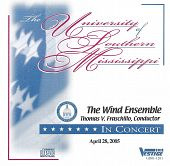 University of Southern Mississippi Wind Ensemble 4/28/2005