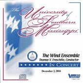 University of Southern Mississippi Wind Ensemble 12/2/2004