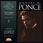 Complete Guitar Works of Manual Ponce, Vol.1
