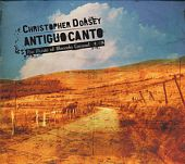 Antiguo canto: The Music of Marcelo Coronel